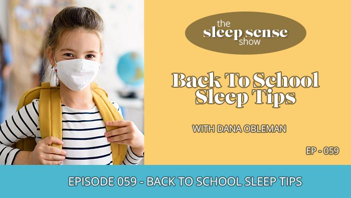 Back to School Sleep Tips Podcast